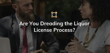 Are You Dreading The Liquor License Process?