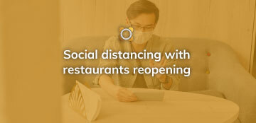 COVID-19 Social Distancing Tips for Restaurants Opening Their Dining Rooms