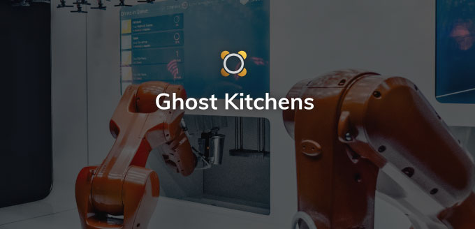 What do restaurateurs need to know about ghost kitchens?