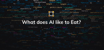 What does AI like to Eat?
