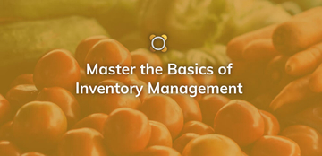 Master the Basics of Inventory Management