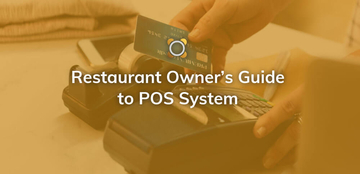 Restaurant Owner's Guide to Restaurant Software