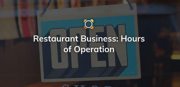 Restaurant Business: Hours of Operation