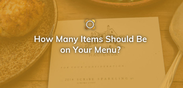 How Many Items Should Be In Your Restaurant Menu?
