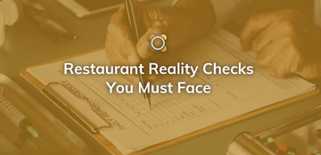 Restaurant Reality Checks You Must Face