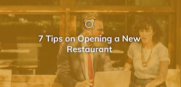 7 Tips On Opening A New Restaurant