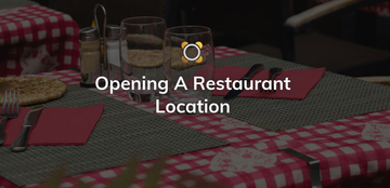 Opening A Restaurant Location