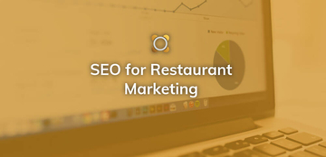 SEO for Restaurant Marketing