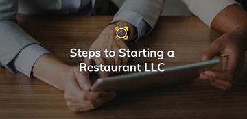 Steps to Starting a Restaurant LLC