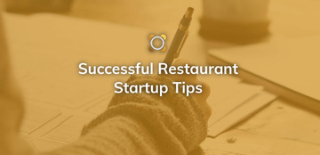 Successful Restaurant Startup Tips