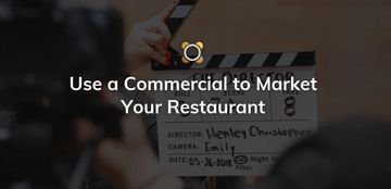 Use A Commercial To Market Your Restaurant